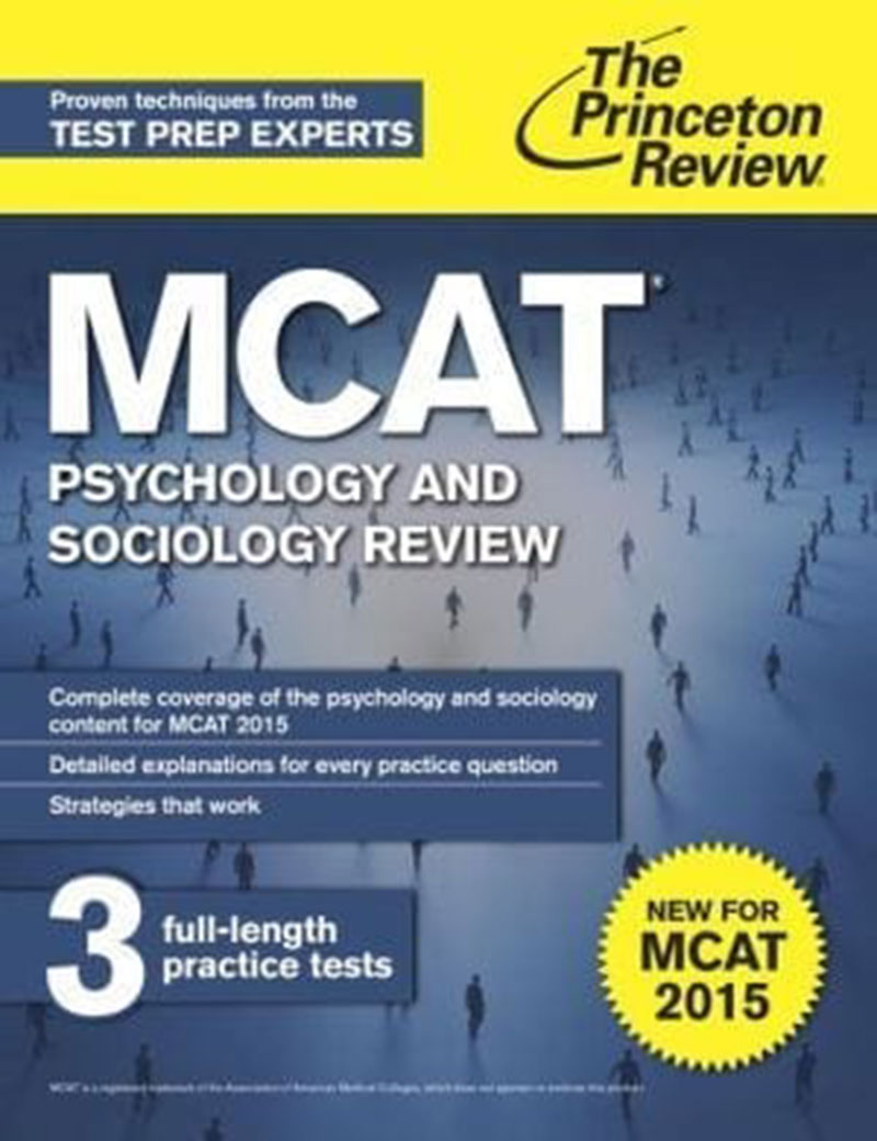 NEW FOR MCAT 2015: Sections covering psychology & sociology. Study books are available from both Princeton Review (pictured) & Kaplan. Photo: Princeton Review